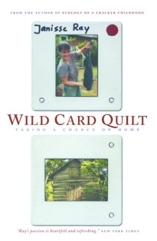 9781571312723: Wild Card Quilt: Taking a Chance on Home (The World As Home)