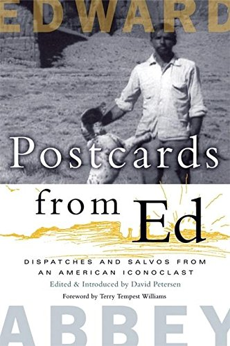 9781571312846: Postcards from Ed: Dispatches and Salvos from an American Iconoclast