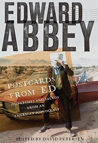 9781571312853: Postcards from Ed: Dispatches and Salvos from an American Iconoclast