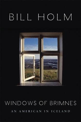 9781571313027: The Windows of Brimnes: An American in Iceland