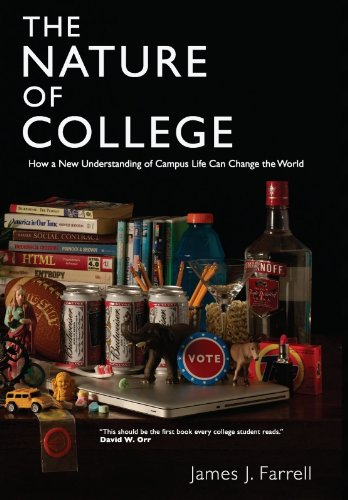 The Nature of College: Farrell, James J.