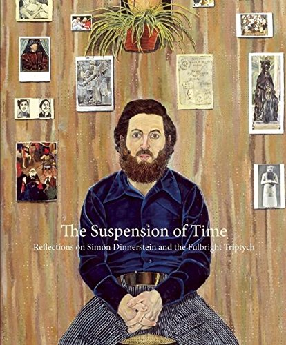 The Suspension of Time: Reflections on Simon Dinnerstein and the Fulbright Triptych.