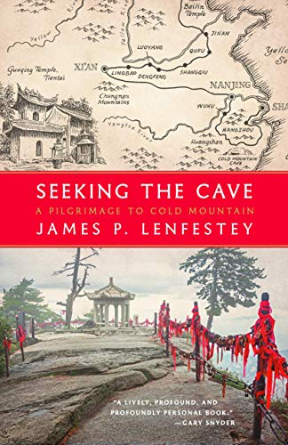 9781571313461: Seeking the Cave: A Pilgrimage to Cold Mountain