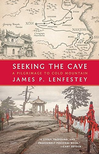9781571313492: Seeking the Cave: A Pilgrimage to Cold Mountain