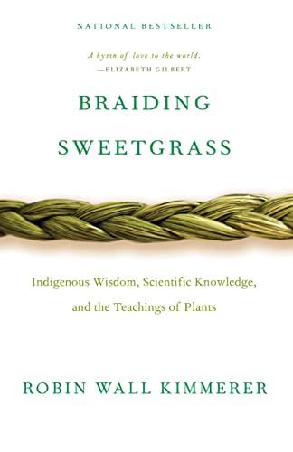 9781571313560: Braiding Sweetgrass