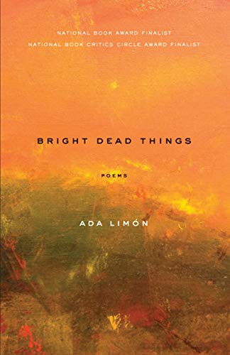 9781571314710: Bright Dead Things: Poems