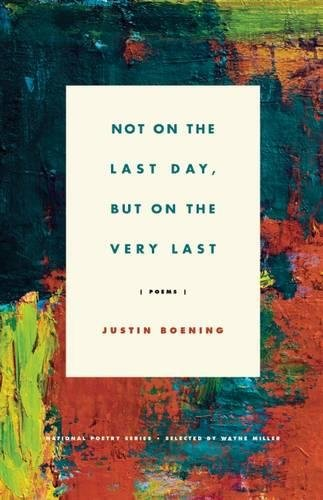 9781571314871: Not on the Last Day, But on the Very Last: Poems