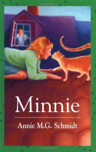 Minnie (9781571316004) by Lance Salway; Annie M. G. Schmidt; Kay Sather