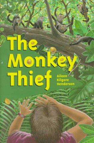 The Monkey Thief: Henderson, Aileen Kilgore