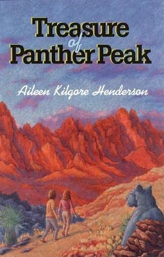 The Treasure of Panther Peak: Henderson, Aileen Kilgore