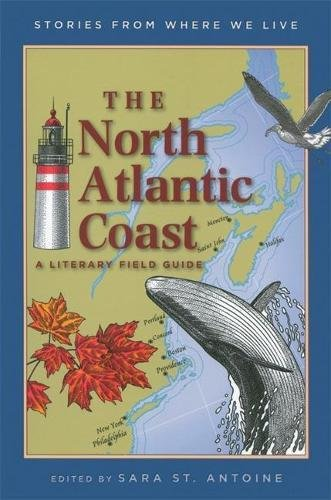 9781571316431: The North Atlantic Coast: A Literary Field Guide (Stories from Where We Live)