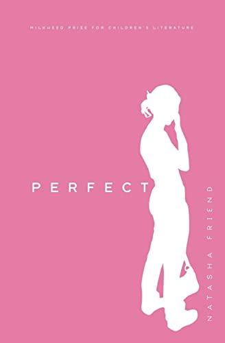 9781571316516: Perfect: A Novel