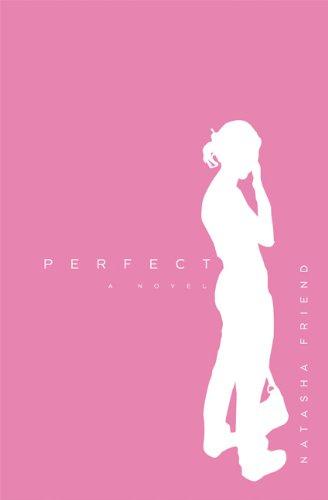 9781571316523: Perfect: A Novel