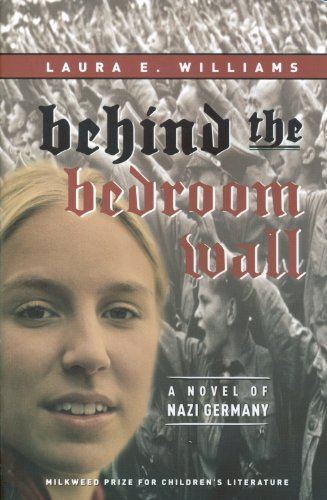 9781571316585: Behind the Bedroom Wall (Historical Fiction for Young Readers)