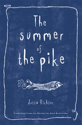 9781571316721: The Summer of the Pike