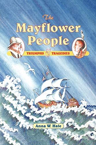 9781571400031: The Mayflower People: Triumphs & Tragedies