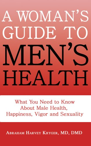 9781571431561: A Women's Guide to Men's Health: Remedying Hormone Imbalances Before It's Too Late