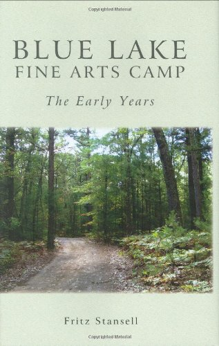 9781571431615: Blue Lake Fine Arts Camp: The Early Years