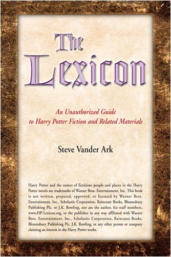 The Lexicon: An Unauthorised Guide To Harry Potter Fiction And Related Materials (SCARCE FIRST ED...