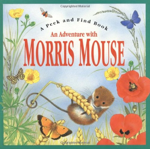 An Adventure with Morris Mouse