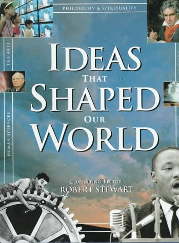 9781571450883: Ideas That Shaped Our World: Great Concepts of Then and Now