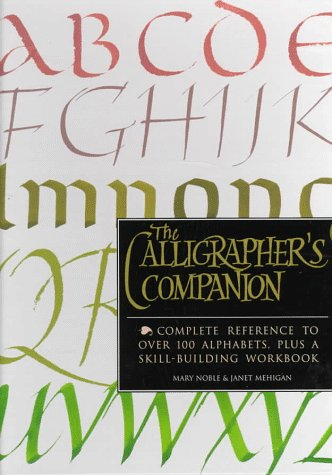 9781571450890: The Calligrapher's Companion