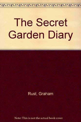 The Secret Garden Diary (Diaries) - Graham Rust