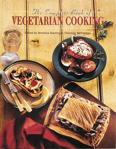 9781571451415: The Complete Book of Vegetarian Cooking