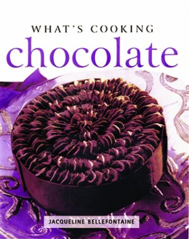 Chocolate (What's Cooking): Bellefontaine, Jacqueline