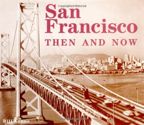9781571451569: San Francisco Then & Now (Then & Now)