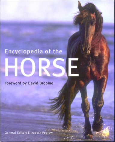 9781571451651: Encyclopedia of the Horse