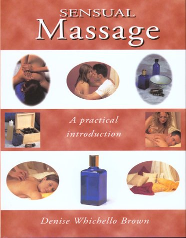 9781571452139: An Introduction to Sensual Massage
