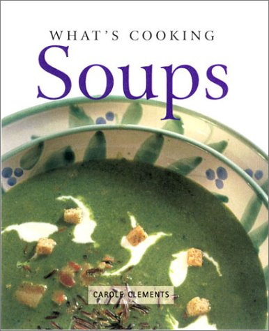 What's Cooking: Soups