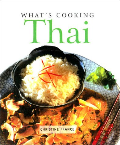 9781571452566: What's Cooking: Thai