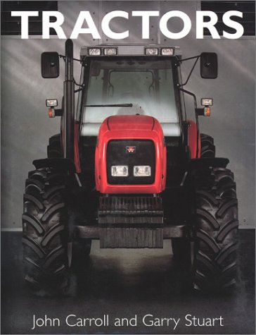 Tractors (1571452923) by John Carroll; Garry Stuart