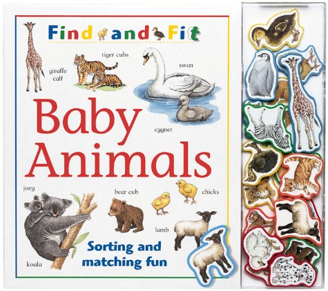 9781571453587: Baby Animals: Sorting and Matching Fun (Find and Fit)