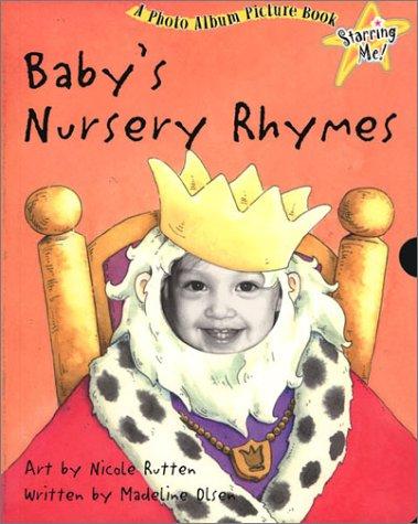 9781571454645: Starring Me!: Baby's Nursery Rhymes