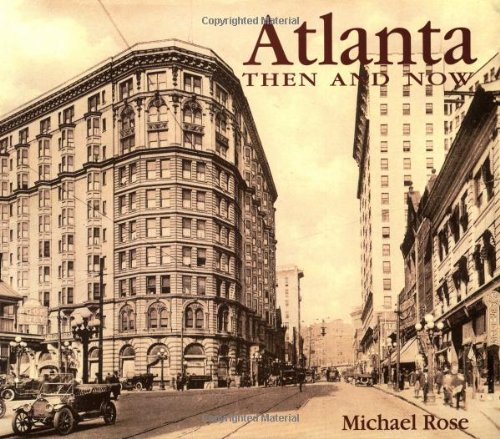 9781571454744: Atlanta: Then and Now