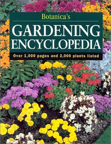 Botanica's Gardening Encyclopedia: Botanica Editors