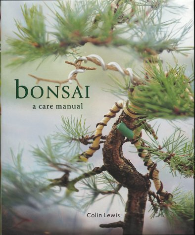 9781571456090: Bonsai: A Care Manual (Care Manuals)