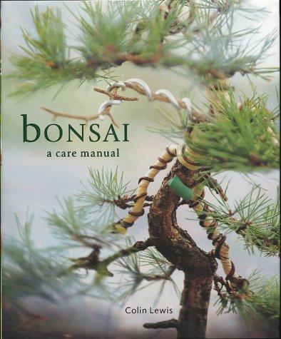 9781571456090: Bonsai (A Care Manual)
