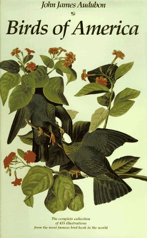 Birds of America: The Complete Collection of: Audubon, John James