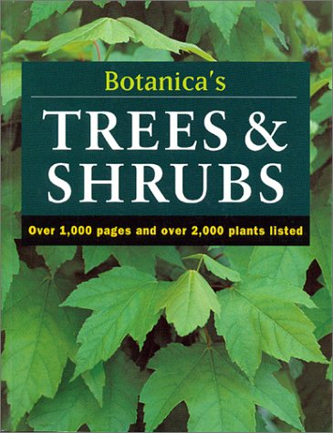 9781571456496: Botanica's Trees & Shrubs: Over 1000 Pages & over 2000 Plants Listed