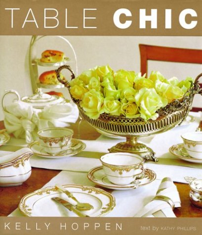 9781571456519: Table Chic: Ideas and Themes for Creative Tables