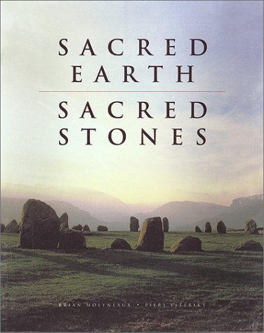Sacred Earth, Sacred Stones (9781571456649) by Brian Leigh Molyneaux; Piers Vitebsky