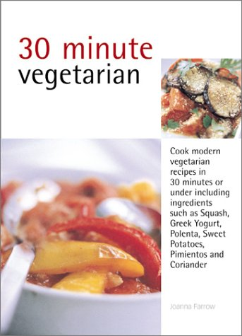 30 Minute Cooking: Vegetarian