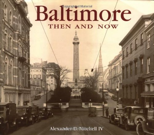 9781571456885: Baltimore Then and Now