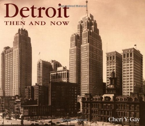 9781571456892: Detroit Then and Now (Then & Now)