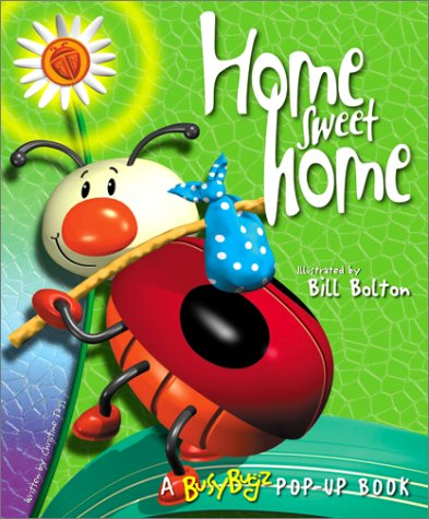 9781571457547: Home Sweet Home (Busy Bugz Pop-Up Series)