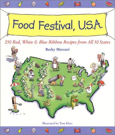 Food Festival, U. S. A. : 250: Becky Mercuri
